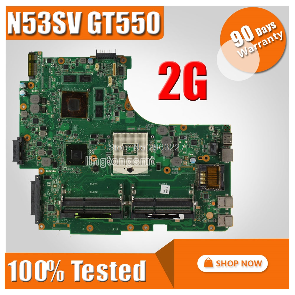 FOR ASUS N53SV N53SN N53SM motherboard N53SV REV2.2 Mainboard GT550 2G tested ok laptop motherboard n53sv n53sn for asus n53s n53sn n53sm with geforce gt550m 2g ddr3 4 ram solts rev2 0 2 2 tested ok