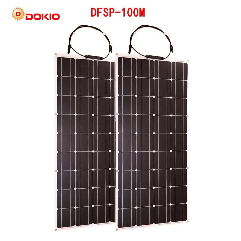 Dokio 2PCS 100w Flexible Mono Solar Panel For Home&RV&Car Battery 200w Flexible Solar Panel China Drop Shipping Placa Solar 600w solar system 6pcs 100w mono solar panel w whole set bracket for caravan rv