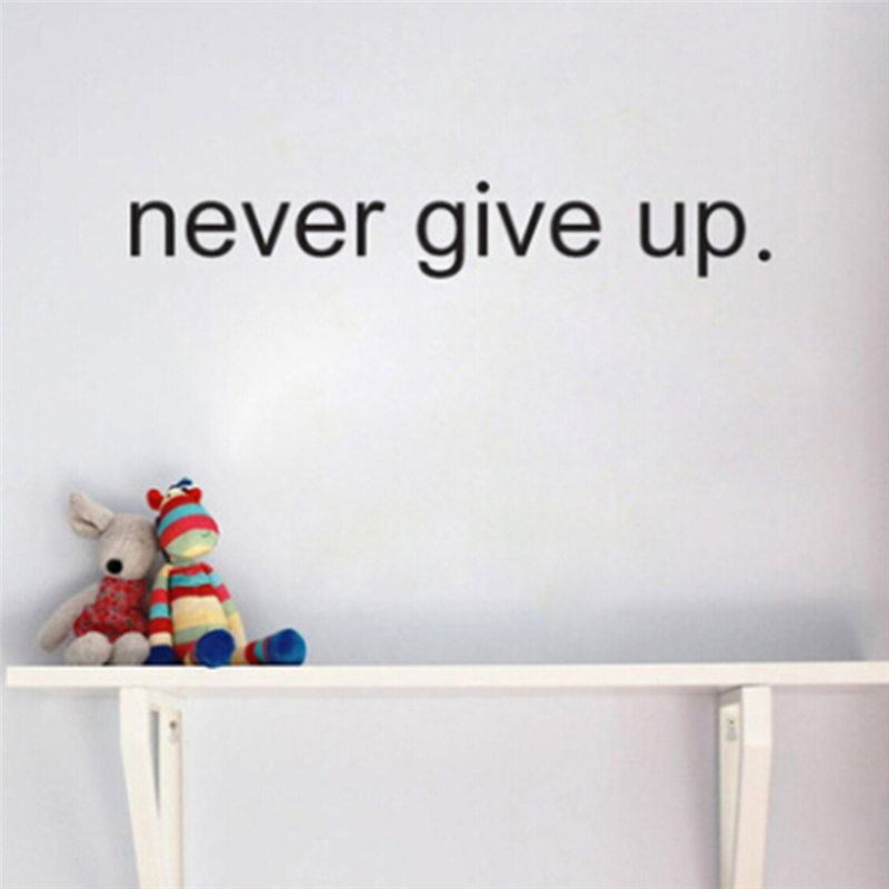 creative never give up removable wall sticker decal quote art