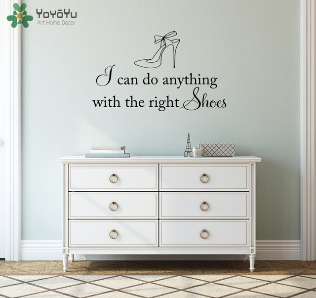 Shoe Store Wall Decal Quotes I Can Do Anything With The Right Shoes Girls Bedroom  Wall