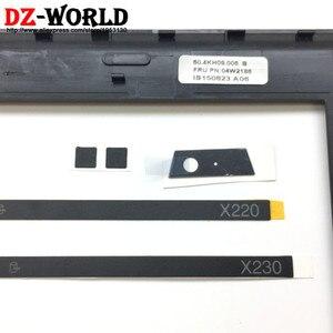 Image 3 - Новинка, оригинальный ЖК дисплей, передняя панель корпуса для ThinkPad X220 X230 w/светодиодный индикатор, пластина камеры, винтовые крышки 04W2186 04Y1854
