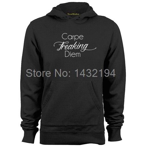 Carpe Freaking Diem Mens & Womens Printed Hoodies Sweatshirts