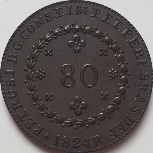 1824 Бразилия 80 Reis Монеты Скопируйте Бесплатная доставка 36 мм