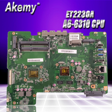 For ASUS all-in-one ET2230A ET2230  Mianboard motherboard 216-0867040 AM6310ITJ44JB A6-6310 CPU 4 cores