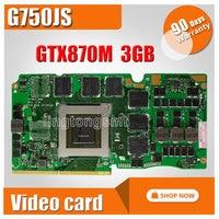 For Asus ROG G750J Laptop Card G750Js N15E GT A2 G750JZ GTX870M GTX 870M 3GB VGA