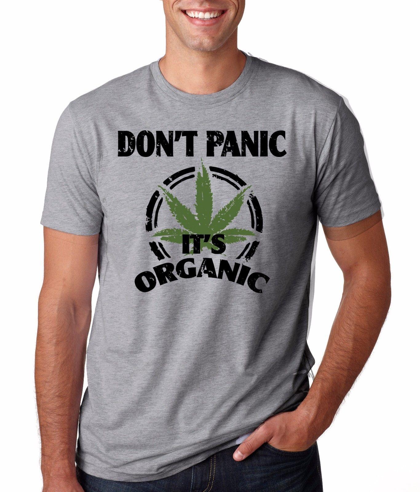 Dont Panic Its Organic Funny Weed T-shirt Shirts Weed Shirts
