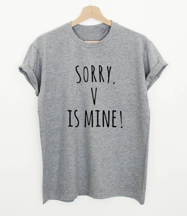 5aaf57d9 Kpop funny slogan women fashion grunge Shirts Sorry V Is Mine Letters Print  Casual Cotton T