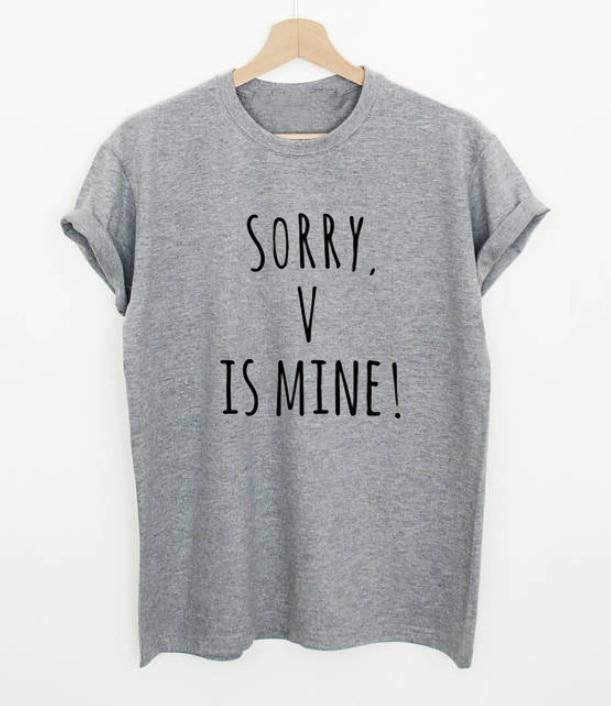56b1e5cf7d3e Kpop funny slogan women fashion grunge Shirts Sorry V Is Mine Letters Print  Casual Cotton T