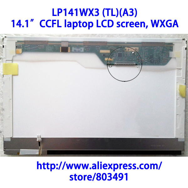 "LP141WX3 (TL)(A3), 14.1"" laptop LCD screen, WXGA, LP141WX3-TLA3, CCFL backlight, 1280*800 pixels, 30 pins"