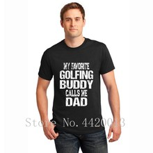 ea8d6c9c Customize tee shirt O Neck gift for dad my favorite golfing buddy calls me  dad Normal