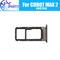 CUBOT MAX 2 Card Tray Holder 100% Original New High Quality SIM Card Tray Sim Card Slot Holder Repalcement for CUBOT MAX 2