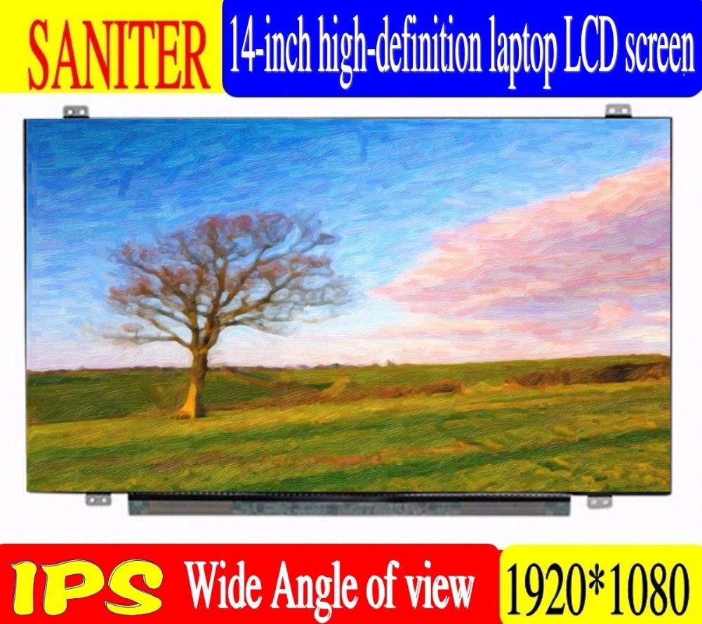 saniter Notebook LCD screen NV140FHM-N62 N61 N3B LP140WF7 SPC1 N140HCA-EBA 14-inch laptop screen. saniter notebook lcd screen nv140fhm n62 n61 n3b lp140wf7 spc1 n140hca eba 14 inch laptop screen