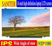 saniter Notebook LCD screen NV140FHM-N62 NV140FHM-N61 NV140FHM-N3B LP140WF7 SPC1 N140HCA-EBA  14-inch laptop screen.