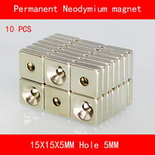 10PCS square block magnet 15*15*5MM hole 5MM n35 Rare Earth strong Permanent NdFeB Neodymium Magnet
