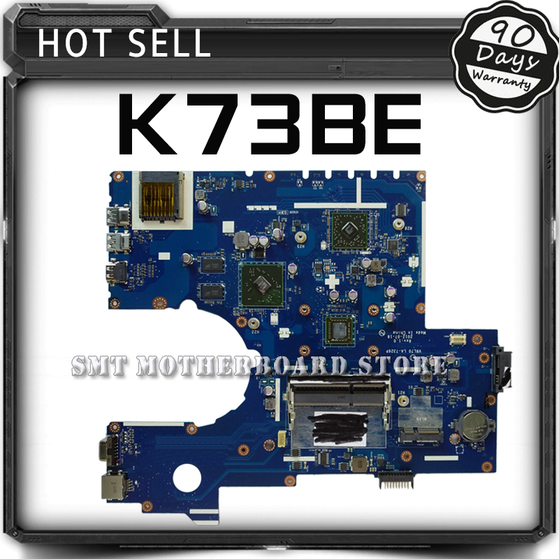 For ASUS K73BE Laptop Motherboard System Board Main Board Mainboard Card Logic Board Tested Well Free Shipping 100% original motherboard for nikon d600 mainboard d600 main board dslr camera repair parts free shipping