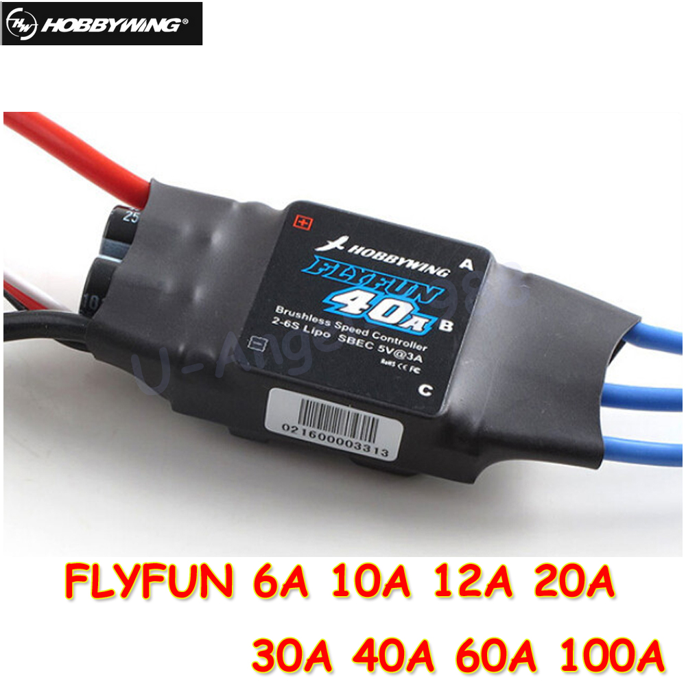 Hobbywing FLYFUN 6A 10A 12A 20A 30A 40A 60A 100A Brushless Speed Controller ESC w/2-6S Lipo SBEC free shipping hobbywing pro 30a esc 2 6s speed controller for quuad copter girl toy
