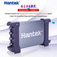 4 канала 100 МГц Автомобильный осциллограф Hantek 6104BE 1Gsa/s Портативный USB ПК Ручной цифровой Osciloscopio диагностический инструмент