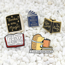 Books Are Magic The Book Was Better Just one more page Enamel Pin Hedgehog Book Pin Cartoon series badge Literature lovers gift(China)