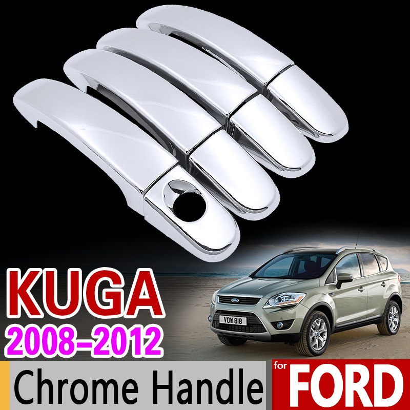 For Ford KUGA 2008-2012 MK1 Luxurious Chrome Handle Cover Trim Set of 4Door 2009 2010 2011 Car Accessories Stickers Car Styling nitro triple chrome plated abs mirror 4 door handle cover combo