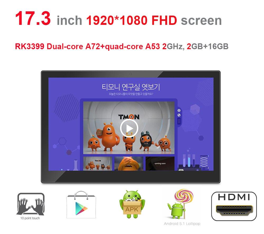 17,3 дюймов Android цифровой дисплей вывески/умный киоск/все в одном ПК (RK3399, HEXA core, Nougat, 2 ГБ DDR3, 16 ГБ, двухдиапазонный wifi)