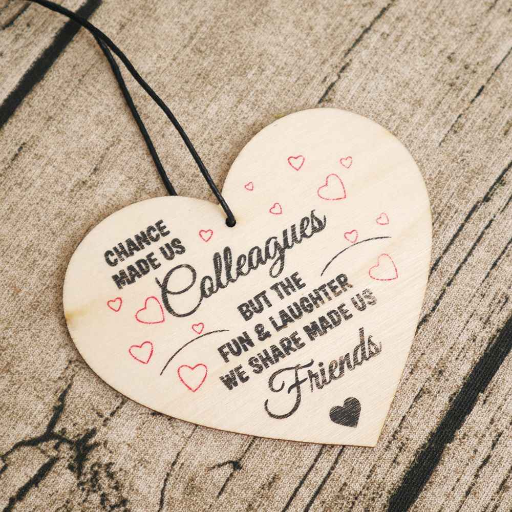 'Chance Made Us Colleagues' Heart Shabby Chic hanging tag Decorative Best Friend Gift Plaque Wood Decoration Birthday Christmas