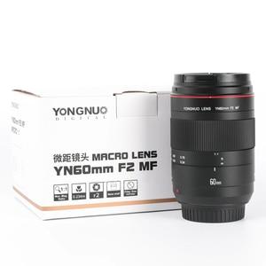 Image 5 - YONGNUO Linsen Macro Objektiv YN60mm F2 MF 0,234 m Macro Objektiv 60mm für Canon EOS 70D 5DMK II 5DIII 600D 700D DSLR Nikon F2NE Yongnuo