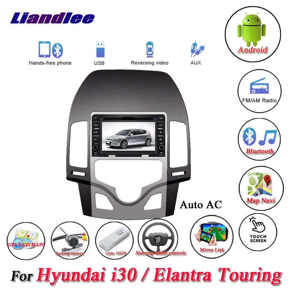 Liandlee For Hyundai i30 Elantra Touring Auto AC Stereo Radio Camera Wifi BT DVD Player GPS
