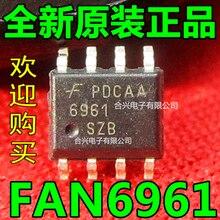 На складе FAN6961 FAN6961SZ SG6961SZ SG6961 SOP-8