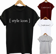 Women Ladies T shirt Top Style Icon Funny Gifts Party New Shirts Tops Tee Unisex Tshirt Homme