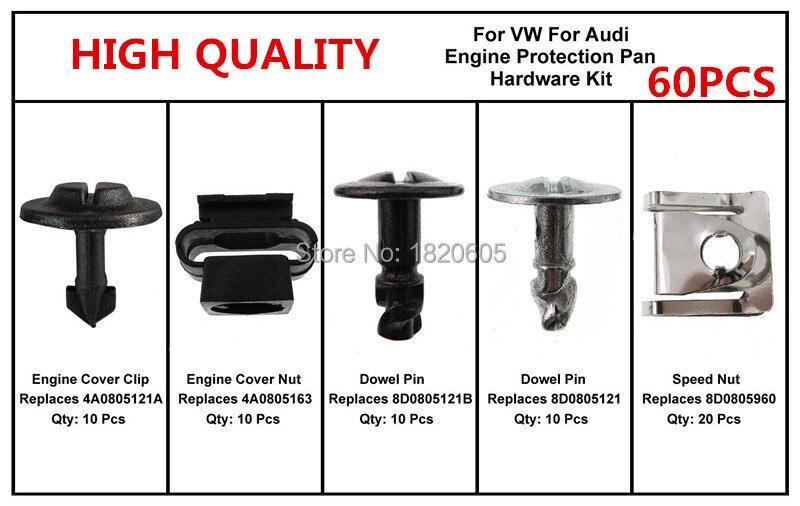 60 Pcs Haute Qualité Sous Capot Moteur Clips Protection Pan Matériel Kit broches Clip Écrou Pour Audi A4 S4 Pour VW Passat B5
