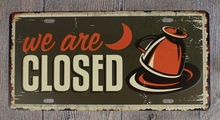 1 pc Sorry We are open door sign shop coffee store Tin Plates Signs wall man cave Decoration Metal Art Vintage Poster