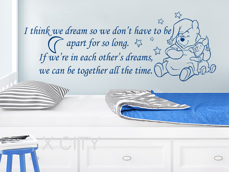 Winnie The Pooh Wall Decals Quotes Vinyl Sticker I Think We Dream So We  Nursery Baby Room Kids Home Decor Bedroom Words Stencil