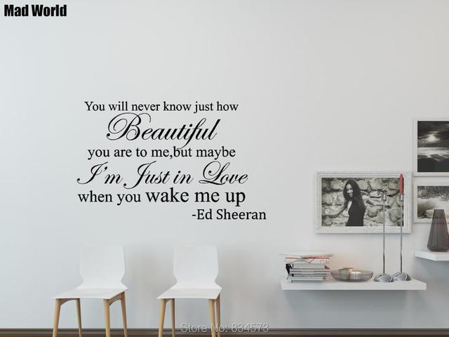 Mad World ED SHEERAN WAKE ME UP SONG LYRIC Wall Art Stickers Wall ...