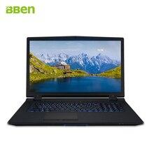 Bben Игровые Ноутбуки Intel Core i7 6700 K NVIDIA GTX-970M типа С 17.3 дюймов FHD 16 ГБ DDR4 256 ГБ M.2 SSD, HDD 1 ТБ win10