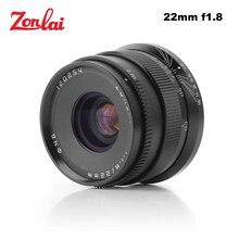Zonlai 22mm f1.8 manual lente prime para sony e montagem para fuji para micro 4/3 a6300 a6500 X A1 X A2 X M1 g1 g2 g3 câmera sem espelho
