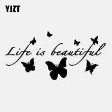 Yjzt 18cm * 8.7cm vinil decalque vida é belas borboletas design agradável carro adesivo preto/prata C24-0040