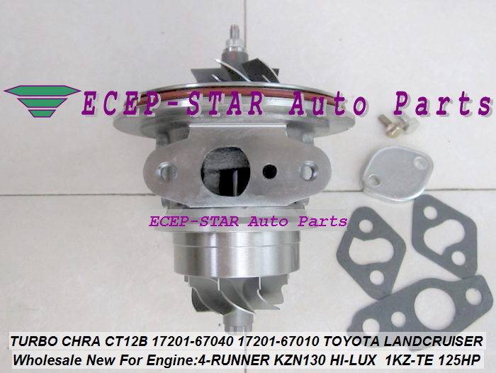 TURBO CHRA Cartouche CT12B 17201-67040 17201-67010 Turbocompresseur Pour TOYOTA HI-LUX KZN130 LANDCRUISER 1KZT 1KZ-TE 4-RUNNER 3.0L