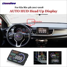 Liandlee For Kia Rio 4th 2017-2018 OBD Safe Driving Screen Car HUD Head Up Display Full Function Projector Refkecting Windshield шнур нахлыстовый rio intouch mid head spey