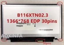 Бесплатная доставка для X205 X205T X205TA ЖК-экран ноутбука N116BGE-EB2 b116xtn02.3 30Pin тонкий вверх и вниз резьбовое отверстие 11,6 дюймов