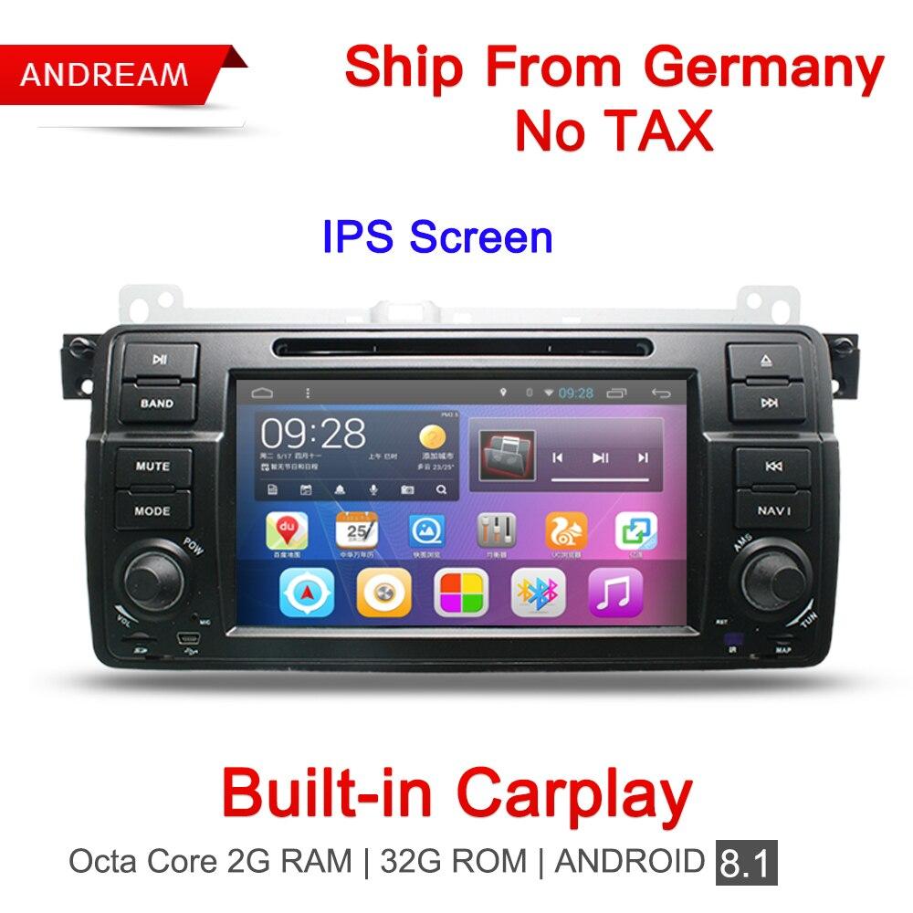 Встроенный Carplay Octa Core 2G RAM dvd-плеер автомобиля стерео Android 8,1 радио gps Навигация BT для BMW E46 Германии доставка EW801RY8D7H