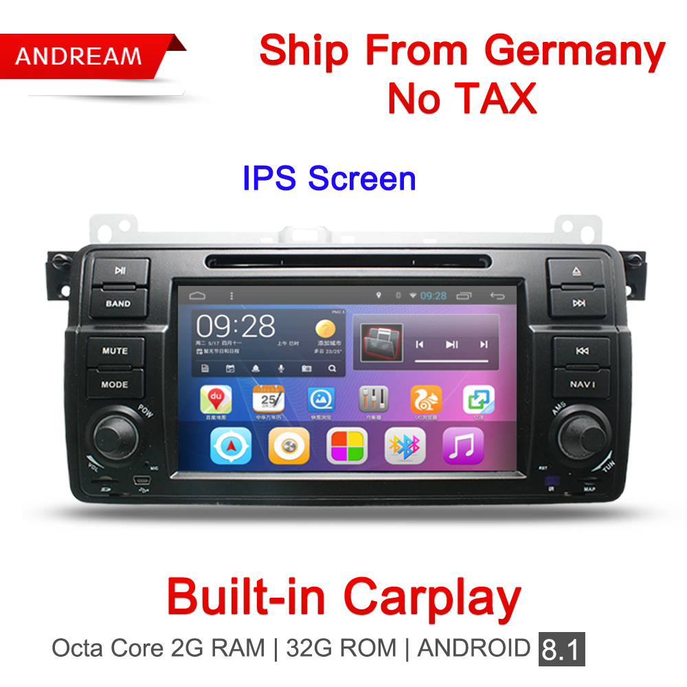 Built in Carplay Octa Core 2G RAM Car DVD Player Stereo Android 8.1 Radio GPS Navigation BT For BMW E46 Germany Ship EW801RY8D7H