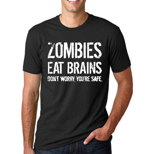 Funny Zombies Eat Brains So You'Re Safe TShirt Men's Letter Printed Short Sleeve O-Neck T-Shirts Fashion Hip Hop Streetwear Tops