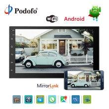 Podofo 7 »2 Дин Радио мультимедийный плеер Android 6,0 Bluetooth gps навигация в тире WI-FI Зеркало Ссылка USB аудио плеер