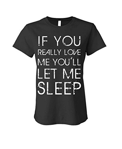 Sleeves Cotton Free Shipping Crew Neck If <font><b>You</b></font> <font><b>Love</b></font> <font><b>Me</b></font> <font><b>Let</b></font> <font><b>Me</b></font> Sleep Sarcastic Women Short Compression T Shirts