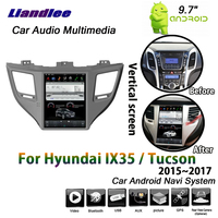 Liandlee 9.7 Android System For Hyundai IX35 / Tucson 2015 2016 2017 Car Vertical Screen GPS Navi Navigation Multimedia No DVD