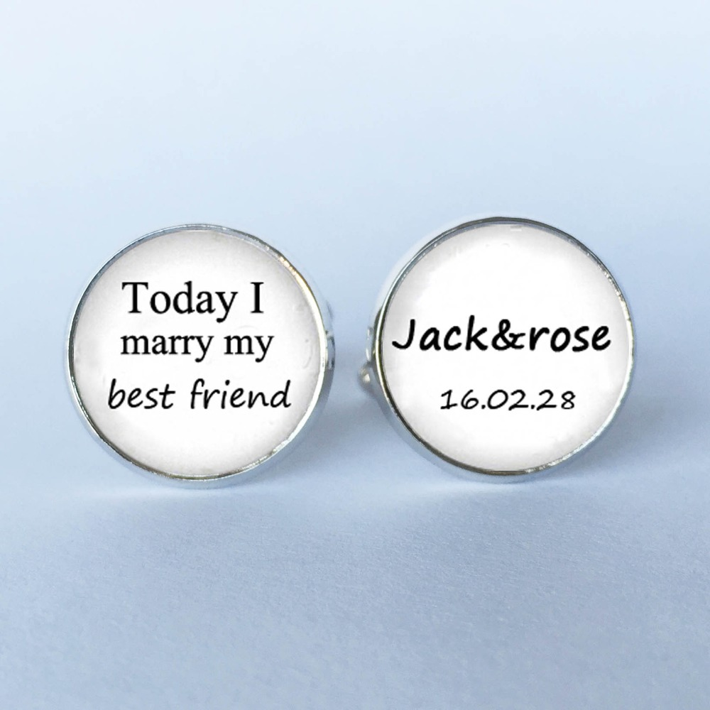 1Pair Today I marry my best friend custom name and date wedding Cufflinks - Groom Cufflinks Wedding Cuff Links -Wedding Keepsake