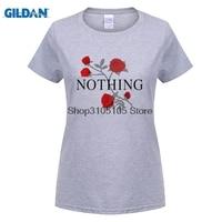 GILDAN Women Fashion Brand T Shirt Nothing Letter Print T Shirt Rose Harajuku T Shirt Women