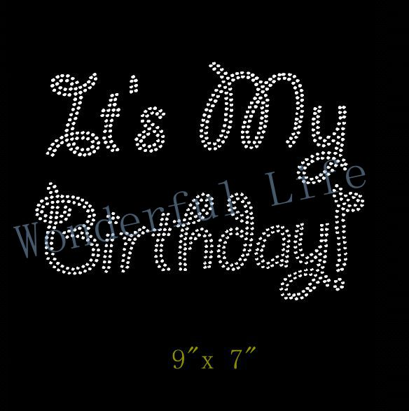 Free shipping it is my birthday letters Rhinestone Iron On Transfer Hot Fix  Bling ce739689a4c7