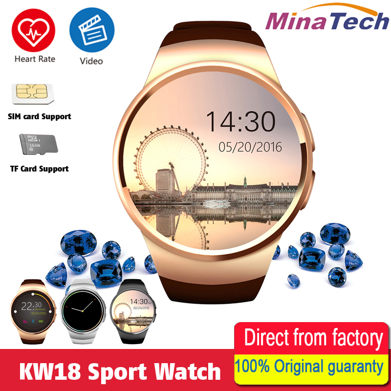 KW18 Smart Watch Support SIM TF Card Heart Rate Monitor MTK2502 Smart sport watch for Android IOS Phone with Box stylish smart watch phone support sim tf
