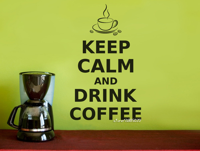 Keep Calm And Drink Coffee Wall Art Quote Wall Stickers Home Decor ...